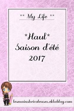 *Haul* Saison d'été 2017