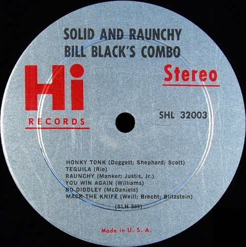 "Bill Black's Combo : Album "" Solid & Raunchy "" Hi Records HL 12003 [ US ]"