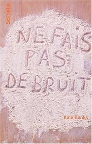 Kate Banks - Ne fais pas de bruit