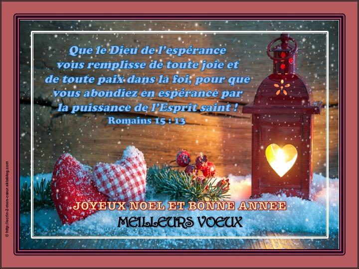 Joyeux Noël et Bonne Année / Meilleurs voeux - Romains 15 : 13