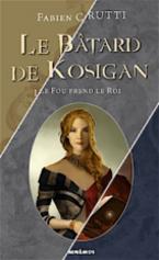 Le batârd de Kosigan