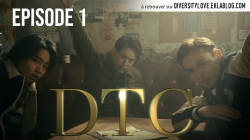 Sortie episode 1 - High&Low THE DTC