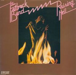 The Fatback Band - Raising Hell - Complete LP