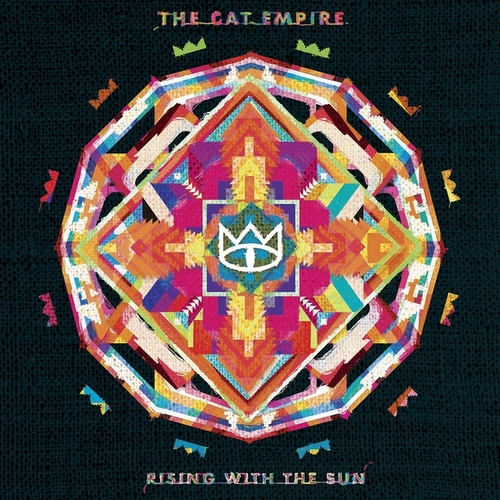 The Cat Empire - Rising With The Sun (2016) [Alternative , Reggae , Indie]