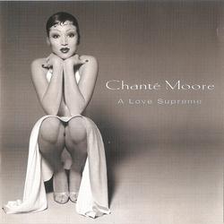 Chanté Moore - A Love Supreme - Complete CD