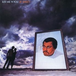 J.R. Bailey - Just Me 'N' You - Complete LP