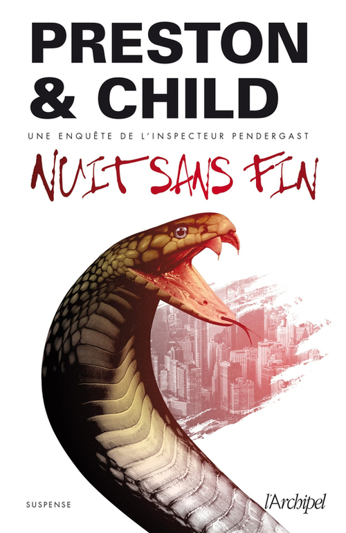 Nuit sans fin - Preston & Child
