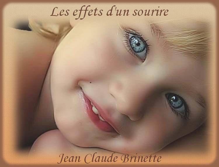 """"""" Les effets d'un sourire """" de jean Claude Brinette"""
