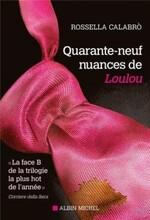 49 Nuances de Loulou par Rosella Calabro