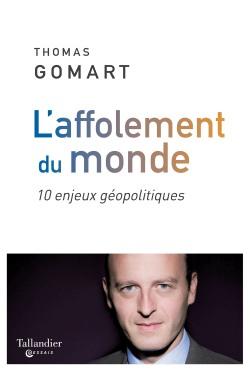 L'affolement du monde  -  Thomas Gomart