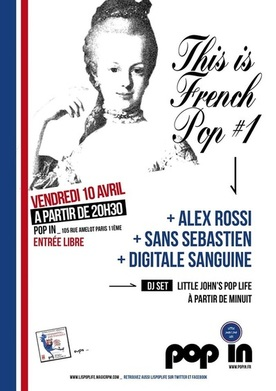 "Soirée ""This is French Pop #1"" : 10 avril 2015, au Pop In"