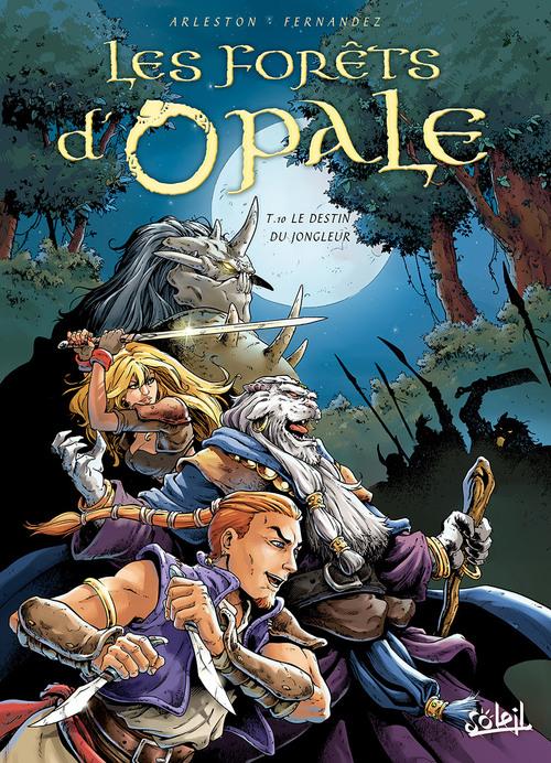 Les forêts d'Opale - Tome 10 Le destin du jongleur - Arleston & Fernandez