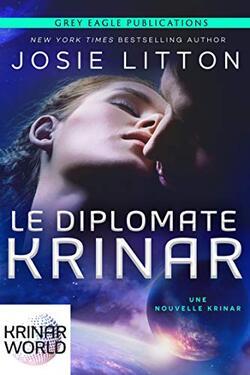 Le diplomate Krinar - Josie Litton