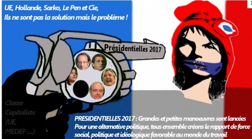 - Présidentielles 2017 : Le piège se referme sur les travailleurs !