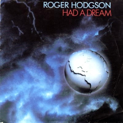 Roger Hodgson - Had A Dream - 1984