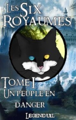 Tome 1 : Un peuple en danger