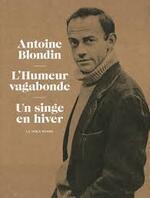 L'humeur vagabonde - Antoine Blondin -