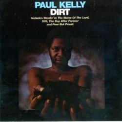 Paul Kelly - Dirt - Complete LP