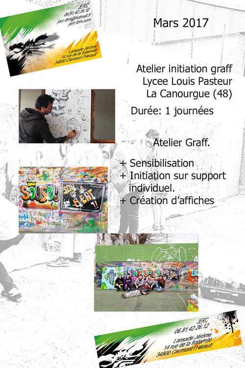atelier graff Lycée Louis Pasteur La Canourgue (48) 10 jeunes : Historique et valeurs du graff, initiation mars 2017 plus de photos : http://www.jerc-tbm.com/crbst_5.html