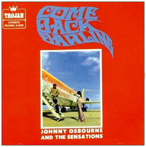 "Blog de mytrojanspace : myTROJANspace, JOHNNY OSBOURNE ""COME BACK DARLING"""