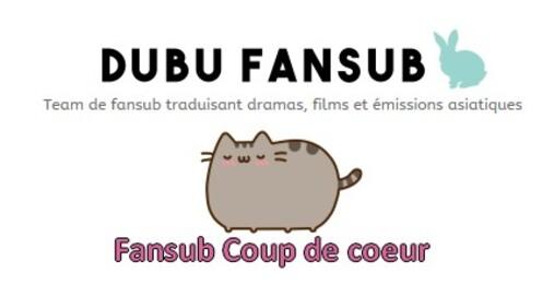 La Dubu Fansub, ma team Coup de Coeur...