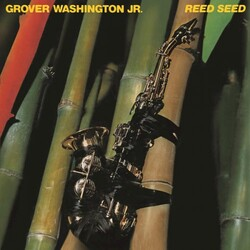 Grover Washington Jr. - Reed Seed - Complete LP