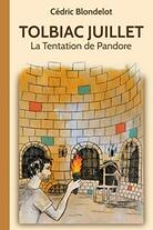 Tolbiac Juillet tome 3 - La Tentation de Pandore