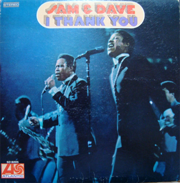 Sam & Dave-I Thank You