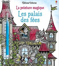 La peinture magique - Les palais des fées