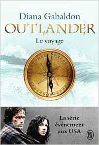"""""""Outlander: le voyage"""" Tome 3, De D.Gabaldon."""