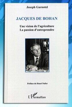 Jacques de Bohan : Une vision de l'agriculture