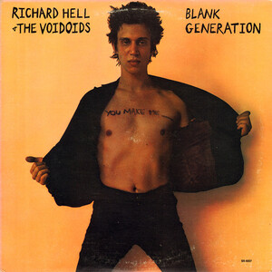Mes Indispensables # 29 : Richard Hell and The Voidoids - Blank Generation (1977 Ed 1990)