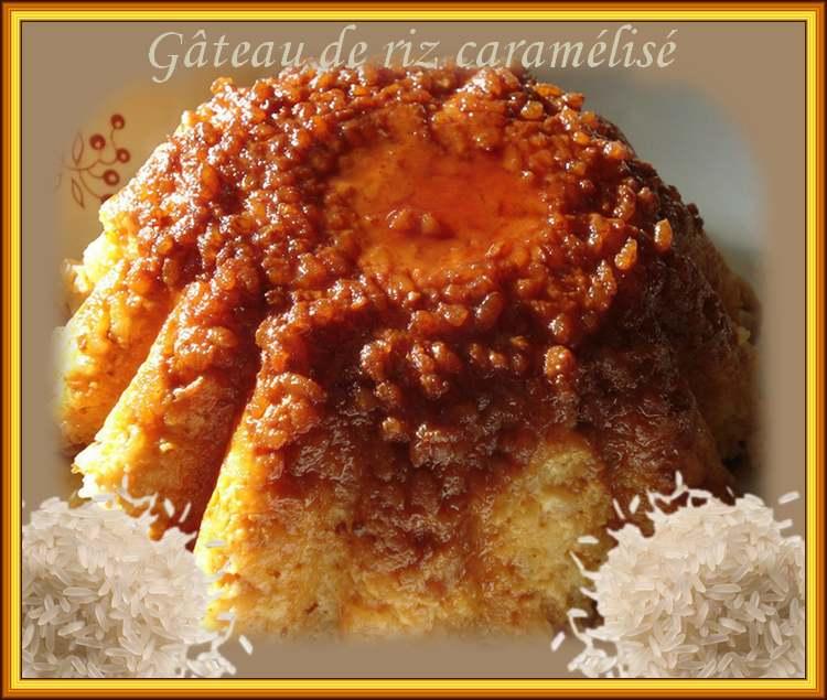 Recette de cuisine : Gâteau de riz carémélisé.