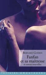 Fanfan et sa maîtresse et autres nouvelles