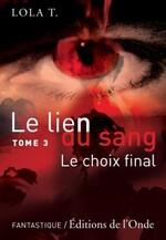 Le Lien du Sang - Lola T