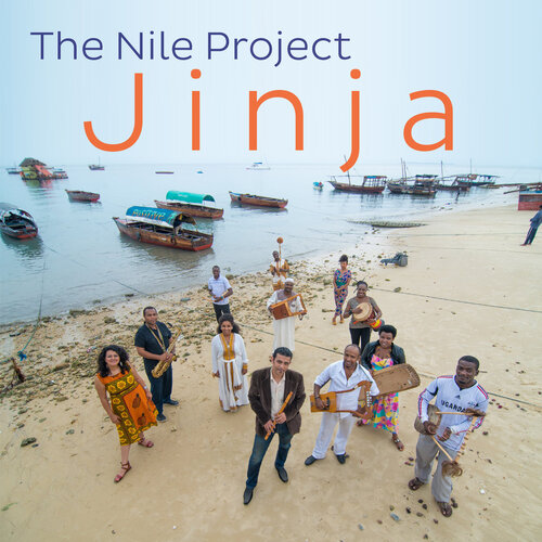 The Nile Project - Jinja (2017) [World Music]