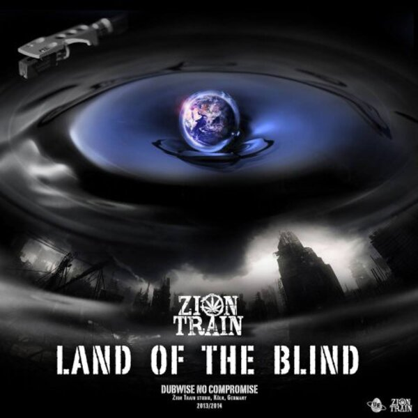 Zion Train - Land Of The Blind (2015) [Reggae , Electro Dub]