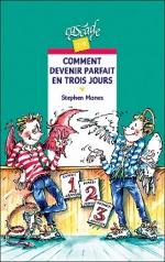 COMMENT DEVENIR PARFAIT EN TROIS JOURS - de Stephen Manes
