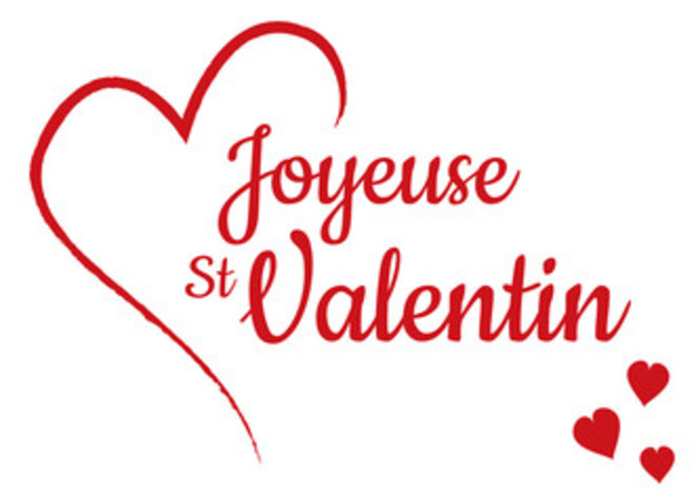 BONNE SAINT VALENTIN  -  HAPPY VALENTINE'S DAY