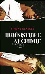 Lien vers la chronique d'Irrésistible Alchimie de Simone Elkeles