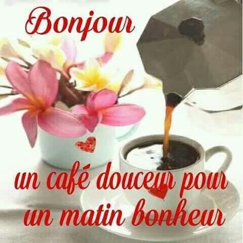 BONJOUR mes Ami(e)s ... Je vous offre un petit café !