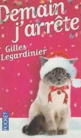 Chronique de  Demain, j'arrête de Gilles Legardinier