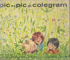 école : références: Pic et Pic et Colégram (Marie Colmont, Gerda)