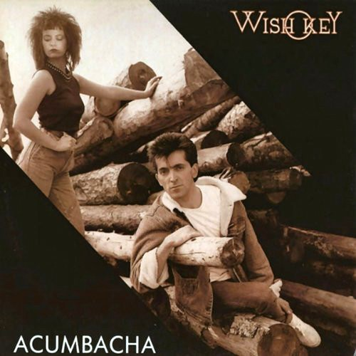 Wish Key - Acumbacha (1987)