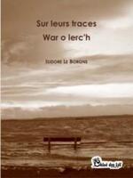 Sur leurs traces - War o lerc'h
