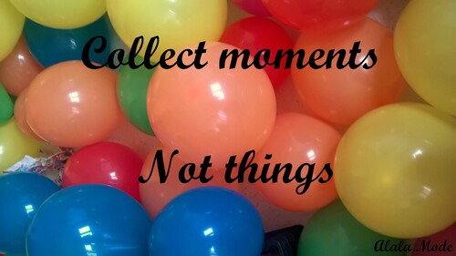 Collect moments not things #7