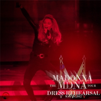 The MDNA Tour - DRESSREHEARSAL