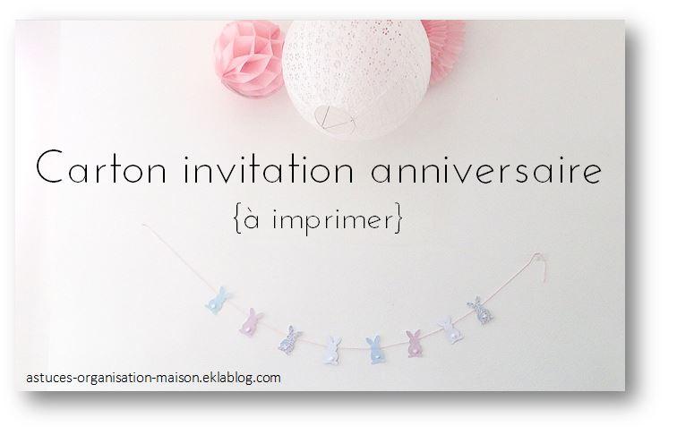Gut bekannt ✿ Carton invitation anniversaire {à imprimer} - {astuces  QB22