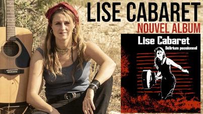 Lise Cabaret - Un second album à découvrir fin juin prochain