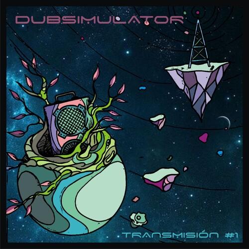 Dub Simulator - Transmisión #1 (2018) [Electro Dub]